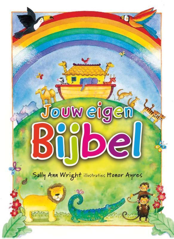 Jouw eigen bijbel. Wright, Sally Ann, Hardcover  <span class=