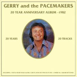 20 YEAR ANNIVERSARY ALBUM 1982 ALBUM GERRY & THE PACEMAKERS, CD