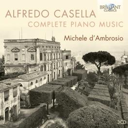 COMPLETE PIANO MUSIC MICHELE D'AMBROSIO A. CASELLA, CD