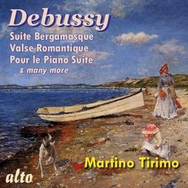 SUITE BERGAMASQUE MARTINO TIRIMO C. DEBUSSY, CD
