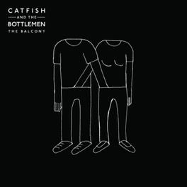 BALCONY CATFISH & THE BOTTLEMEN, LP