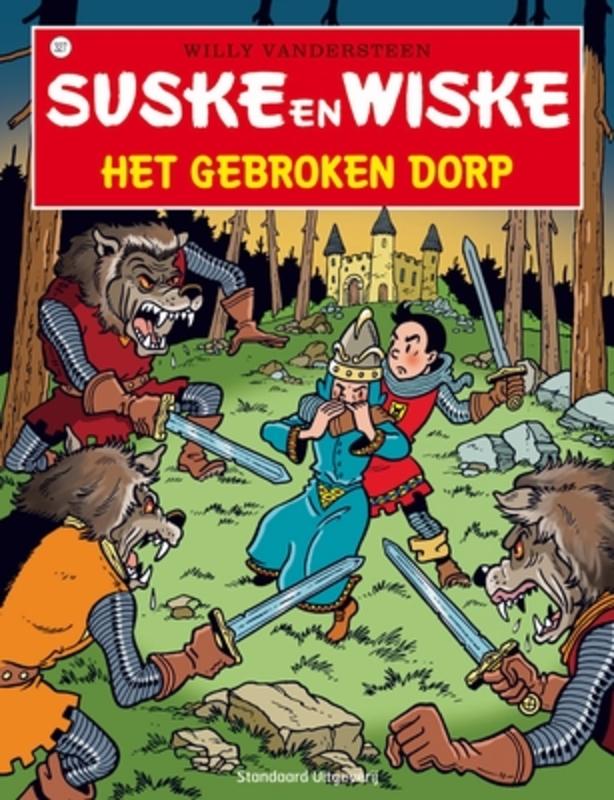 SUSKE EN WISKE 327. HET GEBROKEN DORP SUSKE EN WISKE, Willy Vandersteen, Paperback