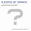 A STATE OF TRANCE.. .....