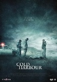 Cold harbour, (DVD)