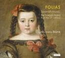 FOLIAS:SPANISH MUSIC