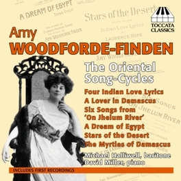 ORIENTAL SONG-CYCLUS MICHAEL HALLIWELL/DAVID MILLER WOODFORDE-FINDEN, A., CD