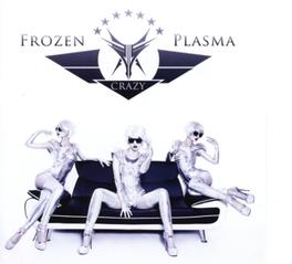 CRAZY -MCD- FROZEN PLASMA, CD