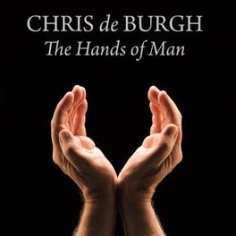 HANDS OF MAN *20TH STUDIO ALBUM PROD. BY CHRIS PORTER* CHRIS DE BURGH, CD