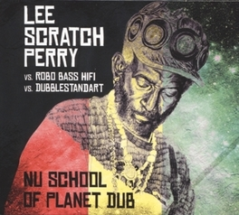 NU SCHOOL OF PLANET DUB LEE/ROBO BASS HIFI PERRY, CD