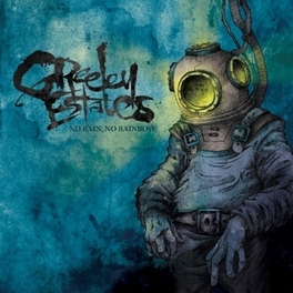 NO RAIN NO RAINBOW GREELEY ESTATES, CD