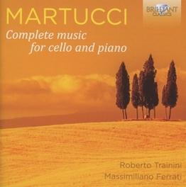 COMPLETE MUSIC FOR CELLO ROBERTO TRAININI/MASSIMILANO FERRATI G. MARTUCCI, CD