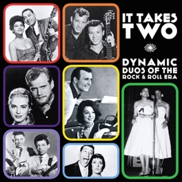 IT TAKES TWO DYNAMIC DUOS OF THE ROCK&ROLL ERA V/A, CD