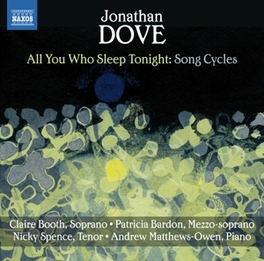 ALL YOU WHO SLEEP TONIGHT SONG CYCLES//CLAIRE BOOTH/PATRICIA BARDON J. DOVE, CD
