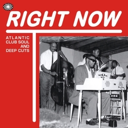 RIGHT NOW ATLANTIC CLUB SOUL V/A, CD
