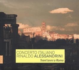 TRENT ANNI A ROMA CONCERTO ITALIANO, CD