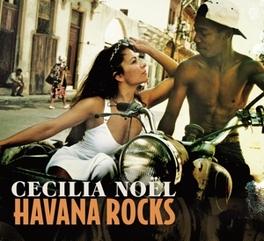 HAVANA ROCKS VERSIONS FROM VAN HALEN, DAVID BOWIE, FGTH... CECILIA NOEL, CD