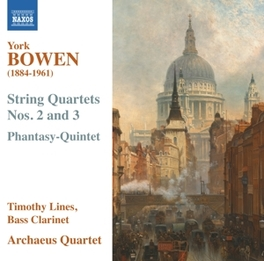 STRING QUARTETS NO.2 & 3 PHANTASY QUARTET Y. BOWEN, CD