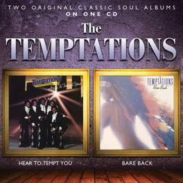 HEAR TO TEMPT YOU/BARE.. .. BACK // 2 ON 1 TEMPTATIONS, CD