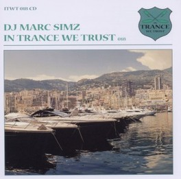 IN TRANCE WE TRUST 18 MARC SIMZ, CD