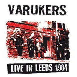LIVE IN LEEDS 1984 VARUKERS, Vinyl LP