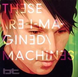 THESE RE-IMAGINED MACHINE Audio CD, BT, CD