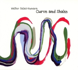 CURVE AND SHAKE VOCALIST OF ALT.COUNTRYB ROCK PIONEERS THE SILOS SALAS-HUMARA, WALTER, CD