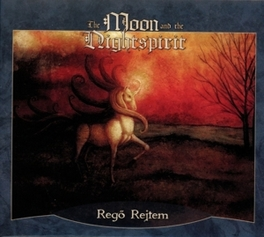 REGO REJTEM -REISSUE- MOON AND THE NIGHTSPIRIT, CD
