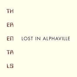 LOST IN ALPHAVILLE FT. MATT SHARP(WEEZER) & PATRICK CARNEY(BLACK KEYS) RENTALS, CD