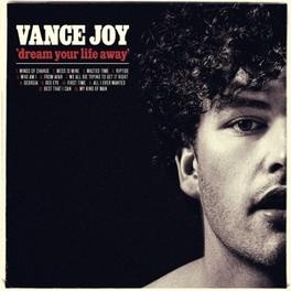 DREAM YOUR LIFE AWAY VANCE JOY, CD