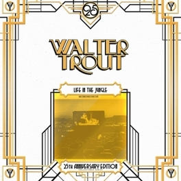 LIFE IN THE JUNGLE.. .. *25TH ANNIVERSARY EDITION* // 180GRAM WALTER TROUT, Vinyl LP