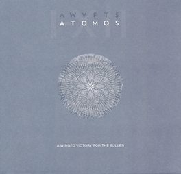 ATOMOS A WINGED VICTORY FOR THE SULLEN, LP
