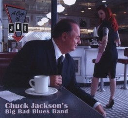 A CUP OF JOE A TRIBUTE TO BIG JOE TURNER JACKSON, CHUCK -BIG BAD B, CD