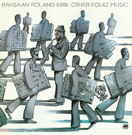 OTHER FOLKS' MUSIC JEWELCASE WITH OBI CARD AND STANDARD SHRINKWRAP RAHSAAN ROLAND KIRK, CD
