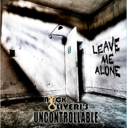 LEAVE ME ALONE EX KYUSS/DWARVES & QUEENS OF THE STONE AGE OLIVERI, NICK -UNCONTROLL, CD