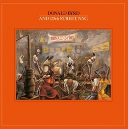 AND THE 125TH ST.NYC JEWELCASE WITH OBI CARD AND STANDARD SHRINKWRAP DONALD BYRD, CD