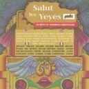 SALUT LES YEYES W/CLIFF RICHARD/NEIL SEDAKA/BRENDA LEE/CHUBBY CHECKER/
