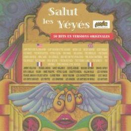 SALUT LES YEYES W/CLIFF RICHARD/NEIL SEDAKA/BRENDA LEE/CHUBBY CHECKER/ V/A, CD