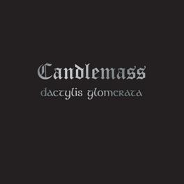 DACTYLIS GLOMERATA 1998'S PIECE OF SHEER DOOM METAL CANDLEMASS, LP