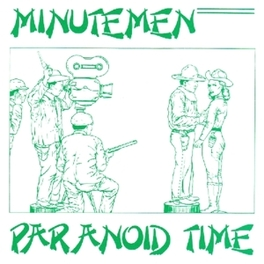 PARANOID TIME MINUTEMEN, CD