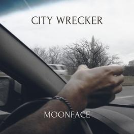 CITY WRECKER MOONFACE, MSINGLE