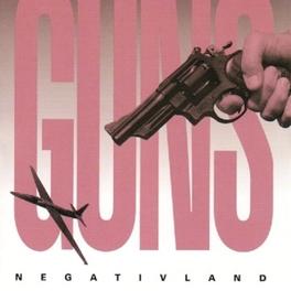 GUNS NEGATIVLAND, CD