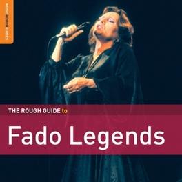 ROUGH GUIDE TO FADO.. .. LEGENDS/INCL. BONUS CD BY KATIA GUERREIRO V/A, CD