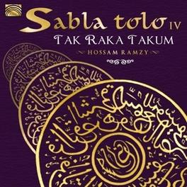 SABLA TOLO IV TAK RAKA TAKUM HOSSAM RAMZY, CD