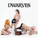 DWARVES INVENTED ROCK.. .. 'N' ROLL