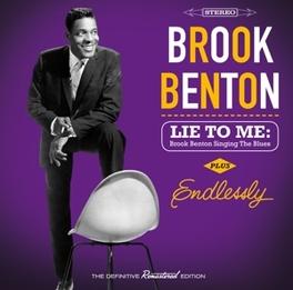LIE TO ME: BROOK BENTON.. .. SINGING THE BLUES/ENDLESSLY - PLUS 4 BONUS TRACKS BROOK BENTON, CD