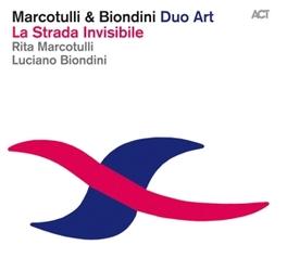 LA STRADA INVISIBLE W/LUCIANO BIONDINI RITA MARCOTULLI, CD