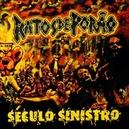SECULO SINISTRO -REISSUE- BRAZILIAN CROSSOVER THRASH/HARDCORE PUNK LEGENDS