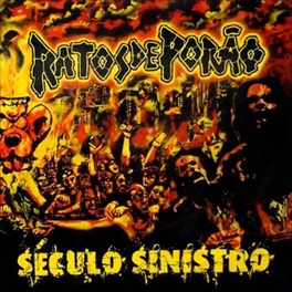 SECULO SINISTRO -REISSUE- BRAZILIAN CROSSOVER THRASH/HARDCORE PUNK LEGENDS RATOS DE PORAO, CD