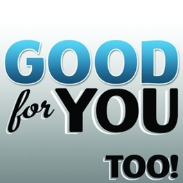 TOO! GOOD FOR YOU, Vinyl LP