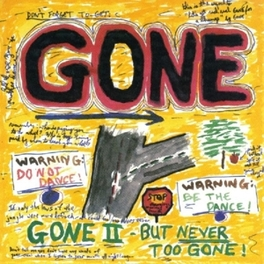 GONE BUT NEVER GONE GONE, CD